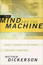 The Mind and the Machine af Matthew Dickerson