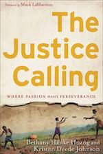 The Justice Calling af Kristen Deede Johnson, Bethany Hanke Hoang