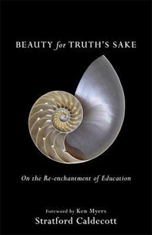 Bog, paperback Beauty for Truth's Sake af Stratford Caldecott