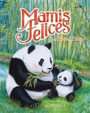Mamis Felices = Happy Mamas