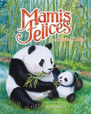 Bog, hardback Mamis Felices = Happy Mamas af Kathleen T. Pelley