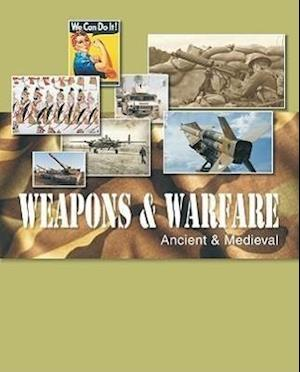 Weapons and Warfare, Revised Edition
