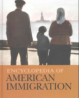 Encyclopedia of American Immigration-Volume 2