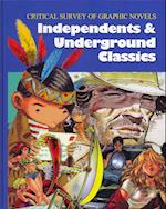 Independents and Underground Classics (Critical Survey of Graphic Novels, nr. 2)