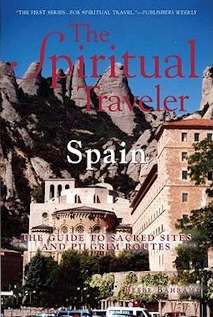 Bog, paperback The Spiritual Traveler: Spain af Beebe Bahrami