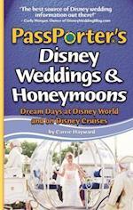 PassPorter's Disney Weddings and Honeymoons (Passporter)