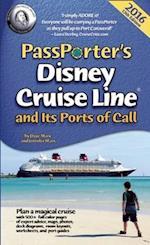 PassPorter's Disney Cruise Line and Its Ports of Call 2016 (Passporter)