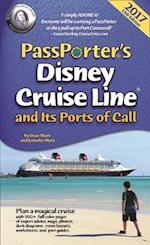 Passporter's Disney Cruise Line and its Ports of Call 2017 (Passporter)
