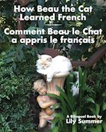 How Beau the Cat Learned French / Comment Beau Le Chat a Appris Le Francais