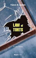 The Law of Torts: A Concise Treatise on the Civil Liability at Common Law and Under Modern Statutes for Actionable Wrongs to Person and