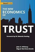 The New Economics of Trust