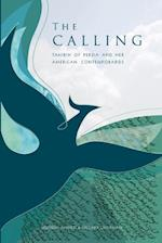 The Calling: Tahirih of Persia and her American Contemporaries af Hussein Ahdieh, Hillary Chapman