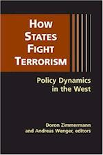 How States Fight Terrorism af Andreas Wenger, Doron Zimmermann