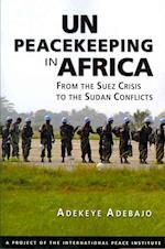 UN Peacekeeping in Africa af Adekeye Adebajo