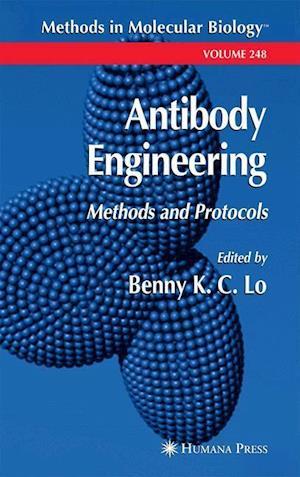 Antibody Engineering : Methods and Protocols
