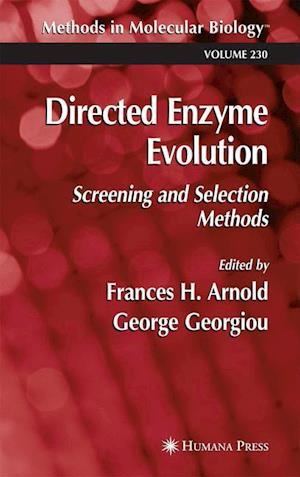 Directed Enzyme Evolution: Screening and Selection Methods