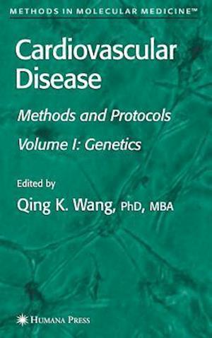 Cardiovascular Disease: Methods and Protocols, Volume 1: Genetics