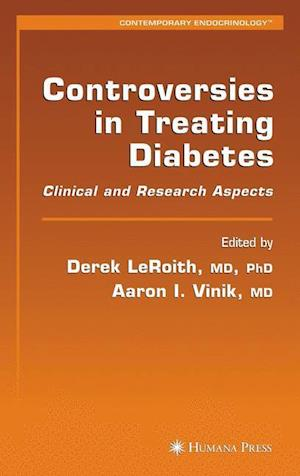 Controversies in Treating Diabetes : Clinical and Research Aspects