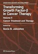 Transforming Growth Factor-Beta in Cancer Therapy, Volume II (Cancer Drug Discovery and Development, nr. 2)