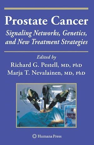 Prostate Cancer: Signaling Networks, Genetics, and New Treatment Strategies