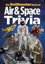 The Smithsonian Book of Air & Space Trivia af Smithsonian Institution