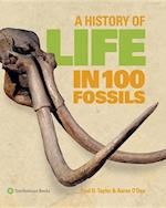 A History of Life in 100 Fossils af Paul D. Taylor, Aaron O'Dea