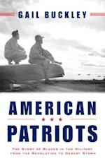 American Patriots af Gail Lumet Buckley