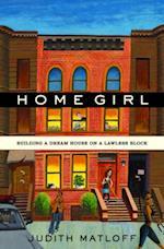 Home Girl af Judith Matloff