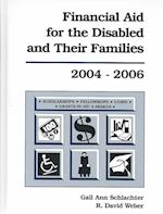 Financial Aid for the Disabled & Their Families, 2004-2006 (FINANCIAL AID FOR THE DISABLED AND THEIR FAMILIES)