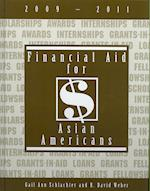 Financial Aid for Asian Americans, 2009-2011 (FINANCIAL AID FOR ASIAN AMERICANS)