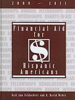 Financial Aid for Hispanic Americans, 2009-2011 (FINANCIAL AID FOR HISPANIC AMERICANS)