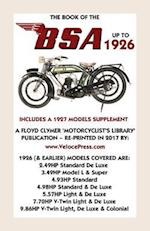 BOOK OF THE 1926 BSA - INCLUDES A 1927 MODELS SUPPLEMENT