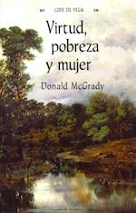 Virtud, pobreza y mujer / Virtue, Poverty and Women af Donald McGrady, Lope de Vega