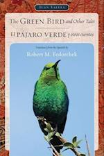 The Green Bird and Other Tales / El Pajaro Verde y Otros Cuentos af Juan Valera