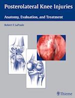 Posterolateral Knee Injuries af Robert F. LaPrade