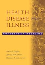Health, Disease and Illness