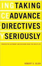 Taking Advance Directives Seriously (Taking Advance Directives Seriously)