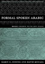 FORMAL SPOKEN ARABIC (Georgetown Classics in Arabic Language and Linguistics)