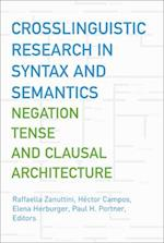 Crosslinguistic Research in Syntax And Semantics (GEORGETOWN UNIVERSITY ROUND TABLE ON LANGUAGES AND LINGUISTICS (PROCEEDINGS))