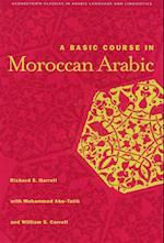 A Basic Course in Moroccan Arabic with MP3 Files (Georgetown Classics in Arabic Languages and Linguistics Series)