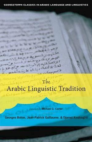 Bog, paperback The Arabic Linguistic Tradition af Georges Bohas