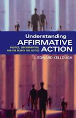 Understanding Affirmative Action (Understanding Affirmative Action)