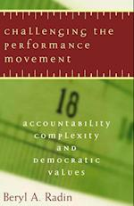 Challenging the Performance Movement (Public Management and Change Series)