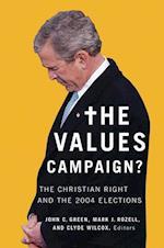 The Values Campaign? (Religion And Politics Series)