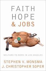 Faith, Hope, and Jobs (Religion And Politics Series)