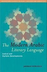 The Modern Arabic Literary Language (Georgetown Classics in Arabic Languages and Linguistics Series)