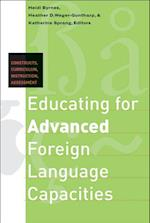 Educating for Advanced Foreign Language Capacities (Georgetown University Round Table on Languages & Linguistics Series)