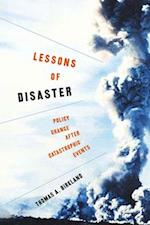 Lessons of Disaster (American Governance and Public Policy Series)
