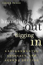 Branching Out, Digging In (American Governance and Public Policy Series)