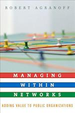 Managing within Networks (Public Management and Change Series)